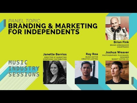 Branding & Marketing for Independents: Music Industry Sessio