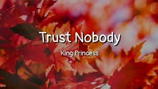 Chords For King Princess Trust Nobody Lyrics Trust nobody 070 shake lyrics. chordu