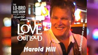 Love Out Loud - Harold Hill - Music from The Lo-Bro Late Show