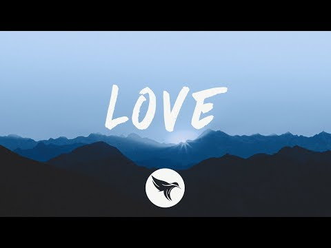 Louis The Child - LOVE (Lyrics) ft. Elohim