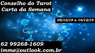 CONSELHO DO TAROT | Carta da semana de 08 a 14/12/19