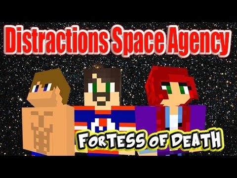 Distractions Space Agency Episode 31 Fortress of Death