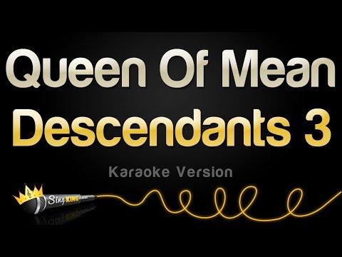 Descendants 3 - Queen Of Mean (Karaoke Version)
