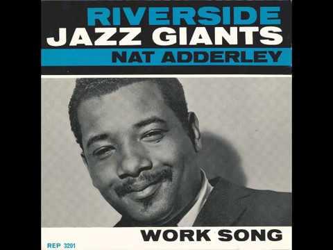"""Nat Adderley – """"Work Song"""" (UK Riverside) 1960 mp3"""