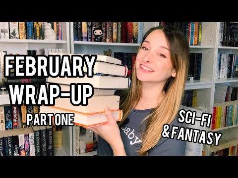 FEBRUARY WRAP-UP part