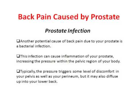 Back Pain Caused by Prostate Infections - Lower Back Pain & Prostate Problems