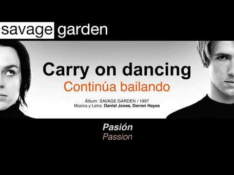 "SAVAGE GARDEN  — ""Carry on dancing"" (Subtítulos Español - Inglés)"