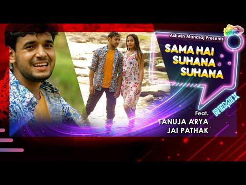 Download Sama Hai Suhana Suhana Remix - Tanuja Arya, Jai Pathak  DJ Shiezwood  Ashwin Maharaj  New Remix 2021