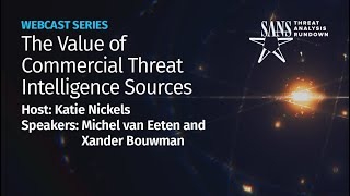 The Value of Commercial Threat Intelligence Sources | STAR Webcast