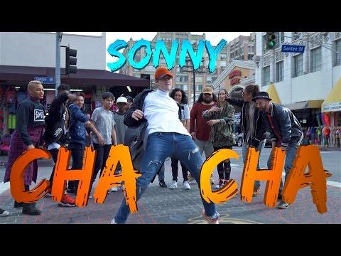 SONNY - Cha Cha (Official Lyric & Dance Video)