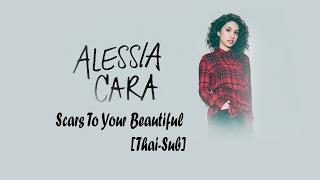 [Thai-sub]Alessia Cara - Scars To Your Beautiful Video
