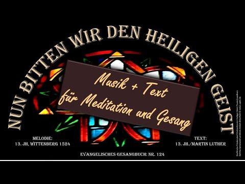 nun-bitten-wir-den-heiligen-geist-eg124-musik+text-anonym/luther-rühlmannorgel-köthen-st.agnus-apitz