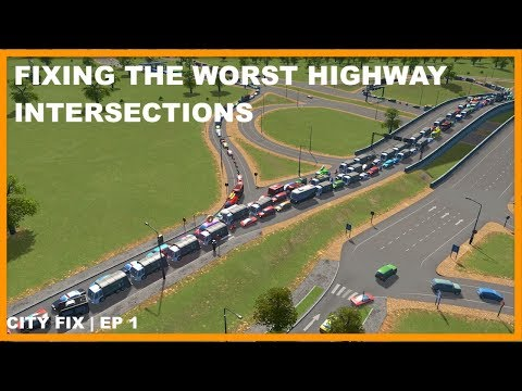 HOW TO Fix the Worst Highway Intersections | CITY FIX | Cities Skylines