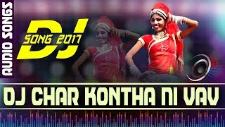 DJ Char Kontha Ni Vav - Shailesh Barot | DJ NONSTOP | Superhit Gujarati Songs | FULL Audio