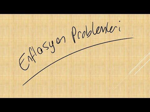 ENFLASYON PROBLEMLERİ