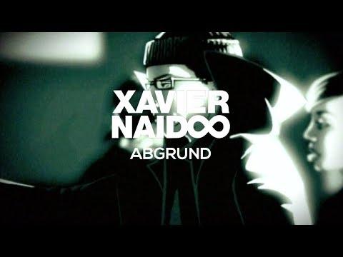 Xavier Naidoo - Abgrund [Official Video]