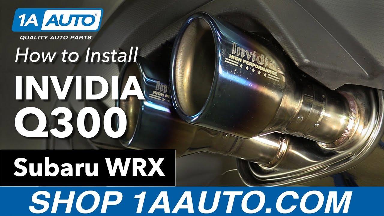 how to install invidia q300 exhaust 11 16 subaru wrx