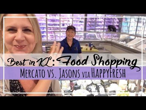 Malaysia Food Haul | Jasons & HappyFresh vs. Mercato, Best Grocery Shopping Kuala Lumpur