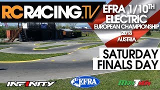 EFRA 1/10th Electric Euros 2018 - Saturday - Finals Day Live!