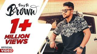 RANG DI BROWN || Full Video || Ravraaz | Ravi RBS | Shar.S | Dev KamboJ |Cali Records PUNJABI  2020