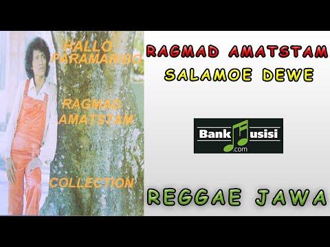 Ragmad Amatstam – Salamoe Dewe (Reggae Jawa) | Bankmusisi