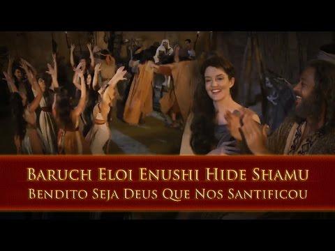 Bendito Seja Deus Que Nos Santificou - Baruch Eloi Enushi Hide Shamu - OsDezMandamentos - REMIX A.C