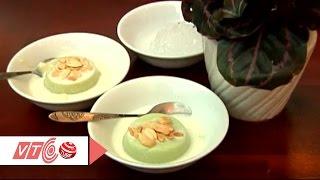 Thanh mát, béo ngậy đậu hũ lá nếp | VTC
