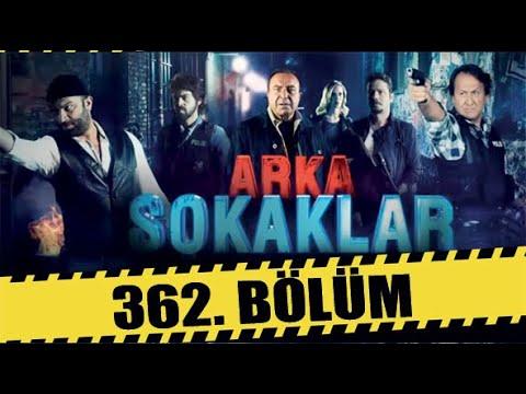 ARKA SOKAKLAR 362. BÖLÜM   FULL HD