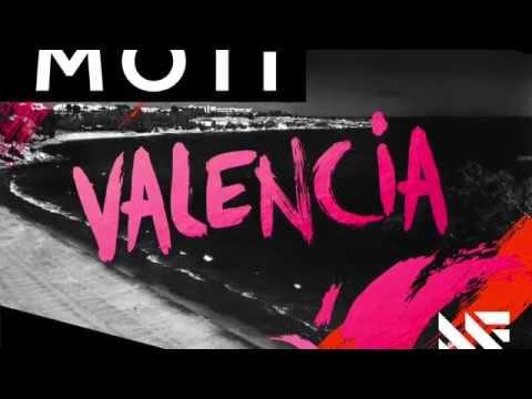 MOTi - Valencia [Preview] (Available April 20)