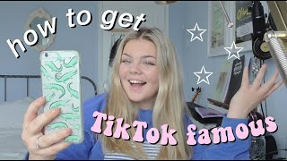 How To Become TikTok Famous?