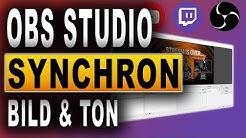 🎬 OBS TON SYNCHRON | OBS Studio Tutorial (2018) | BILD UND TON OHNE VERZÖGERUNG | Deutsch / German