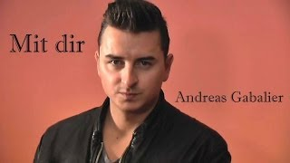 Andreas Gabalier - Mit Dir (Lyrics)