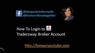 How to Login To Tradersway Broker