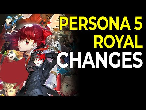 Everything That's Changed in Persona 5 Royal (NO MAJOR SPOILERS)