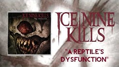 ICE NINE KILLS - A Reptile's Dysfunction (Official Stream)