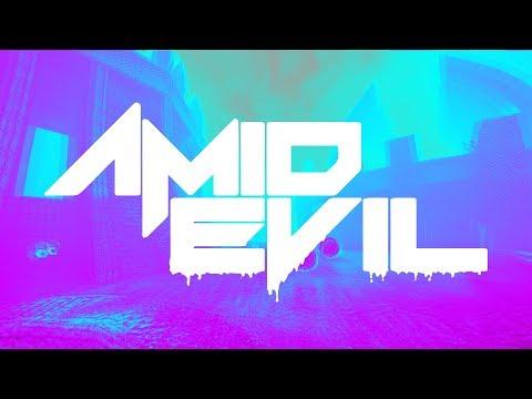 AMID EVIL - A E S T H E T I C Mode