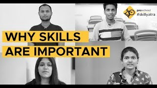 Skill Yatra - Why Skills are important?