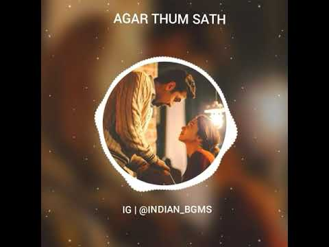 agar-thum-sath-ho-bgm-|-king-of-bgm