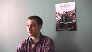 Interview Question 3 with William Troughton, acting in Private Peaceful at Tobacco Factory Theatres