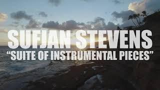 "Sufjan Stevens ""Suite of Instrumental Pieces"" (AUDIO)"