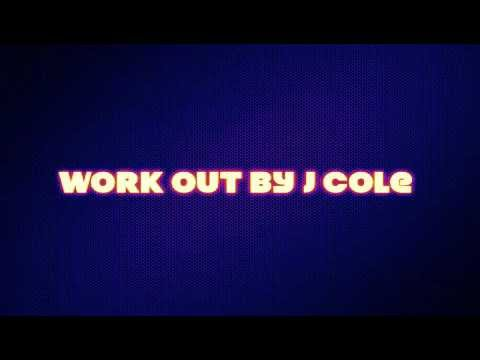 Work Out by J Cole (clean)