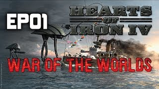 War of the Worlds Mod   Hearts of Iron 4   Martian Invasion   EP01
