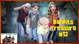 The Bandits Found Our Camp! - Bandits Treasure Part 12💰 / That YouTub3 Family