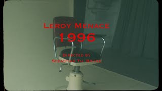 Leroy Menace - 1996