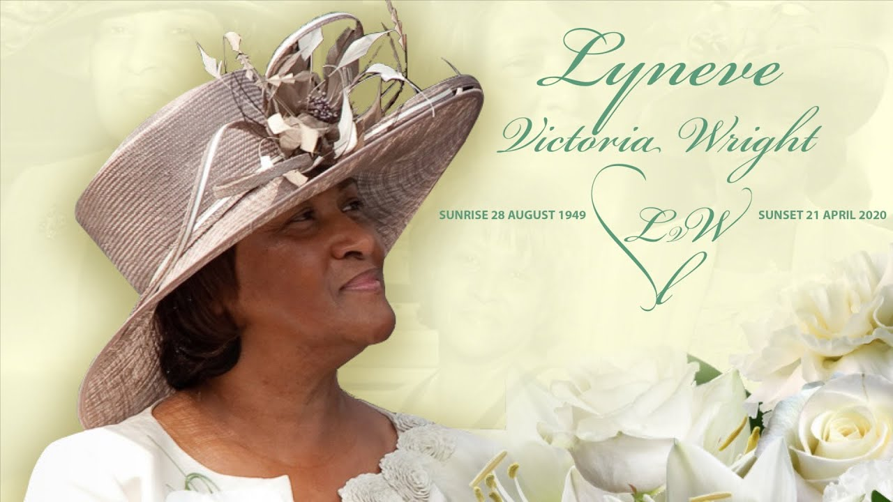 Lyneve Victoria Wright - A Celebration of Life