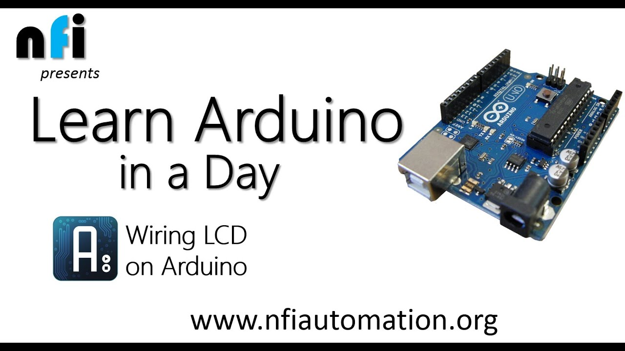 Learn Arduino In A Day Wiring The Lcd To Youtube