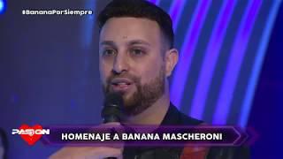 Homenaje a Juan Carlos Mascheroni El Banana en Pasion de Sabado 25 5 2019 parte 2