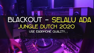 Download lagu 🔴[LIVE DJ] DJ SELALU ADA JUNGLE DUTCH FULL BASS 2020 [DJ GRC] #jungledutch2020