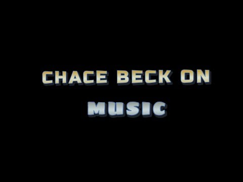 CHACE BECK ON MUSIC 4