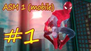 Прохождение the Amazing Spider-man 1 [эпизод #1] (мобильная версия) iOs